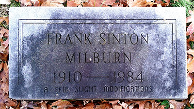Memorial marker for Frank Sinton Milburn 1910 - 1984